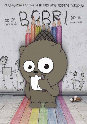 Katalog 4. festivala BOBRI (pdf) - Ljubljana