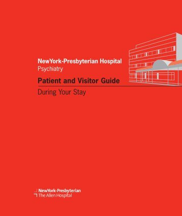 Patient and Visitor Guide During Your Stay - New York Presbyterian ...