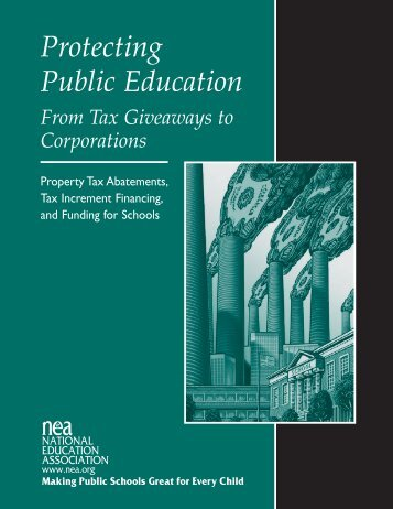 Protecting Public Education from Tax Giveaways to ... - Good Jobs First