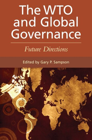 The WTO and Global governance: Future Directions