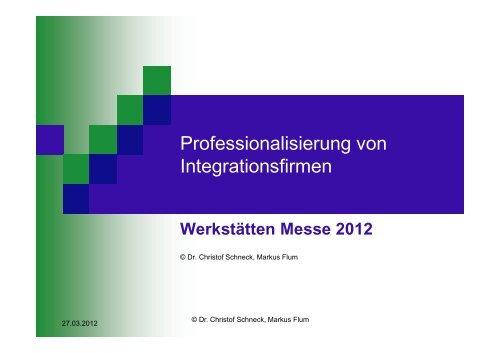 Dr. Christof Schneck - Werkstätten:Messe