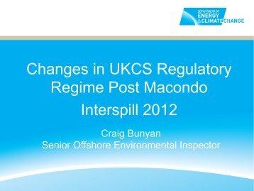 Changes in UKCS Regulatory Regime Post Macondo Interspill 2012