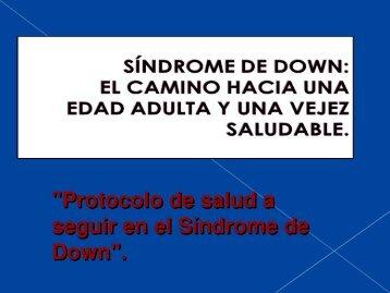 SÍNDROME DE DOWN: EL CAMINO HACIA UNA EDAD ADULTA Y ...
