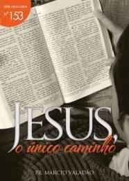 Jesus o Único Caminho - Lagoinha.com