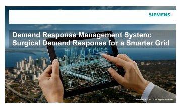 Demand Response Management System: p g y Surgical ... - Siemens