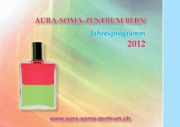 AURA-SOMA-ZENTRUM BERN Jahresprogramm
