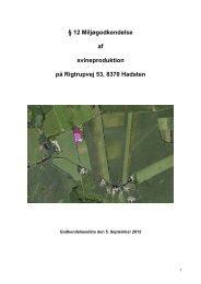 § 12 Miljøgodkendelse af svineproduktion på Rigtrupvej 53, 8370 ...