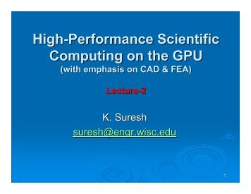 High-Performance Scientific Computing on the GPU - SERC