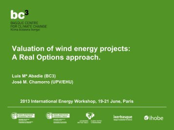Valuation of Wind Energy Projects: A Real Options Approach