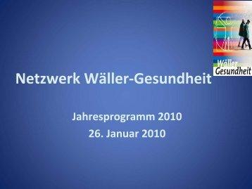Netzwerk Wäller-Gesundheit Jahresprogramm 2010