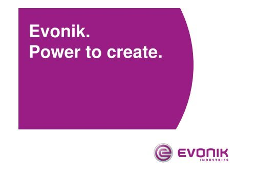 Evonik  Power to create  - STEAG Energy Services GmbH