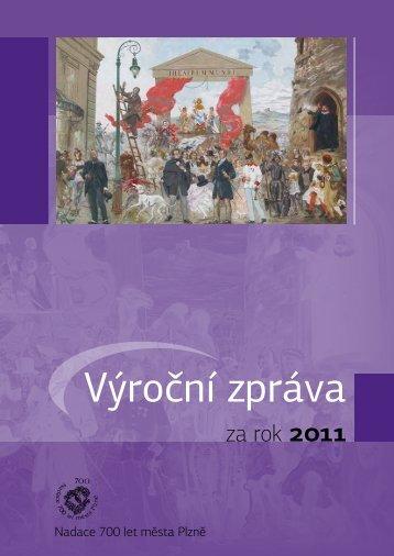 Výroční zpráva - Nadace 700 let města Plzně