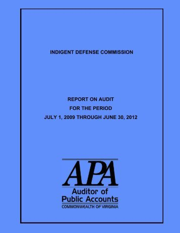 Indigent Defense Commission for the years ended June 30, 2010 ...