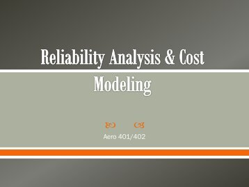 Reliability Analysis & Cost Modeling