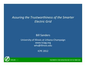 Assuring the Trustworthiness of the Smarter Electric Grid