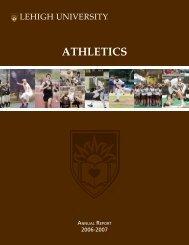 2006-07 Annual Report - Lehigh University Athletics
