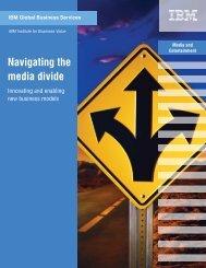 Navigating the media divide - IBM