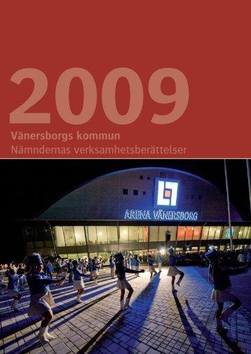 Nämndernas verksamhetsberättelse 2009 - Vänersborgs kommun