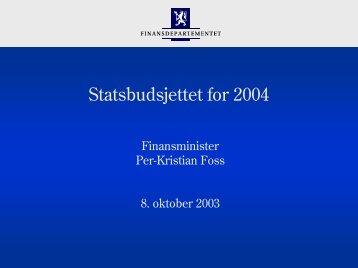 Budsjettpolitikken virker - Statsbudsjettet