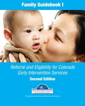 A Family Guidebook - Early Intervention Colorado