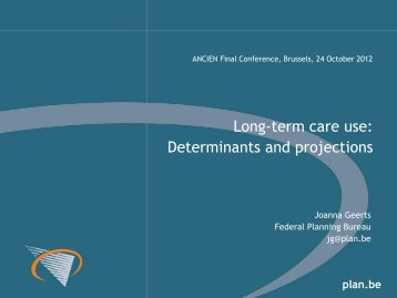 Long-term care use: Determinants and projections - Assessing ...