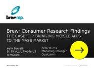 Brew® Consumer Research Findings - Qualcomm Developer Network