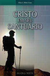 Cristo em Seu Santuário (2002) - Centro de Pesquisas Ellen G. White