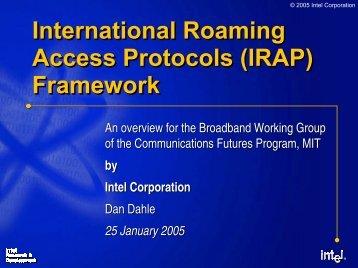International Roaming Access Protocols (IRAP) - MIT ...