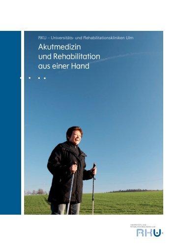 Akutmedizin und Rehabilitation aus einer Hand - RKU