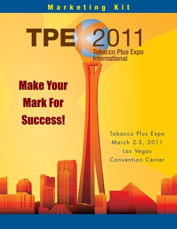 Make Your Mark For Success! - Tobacco Plus Expo