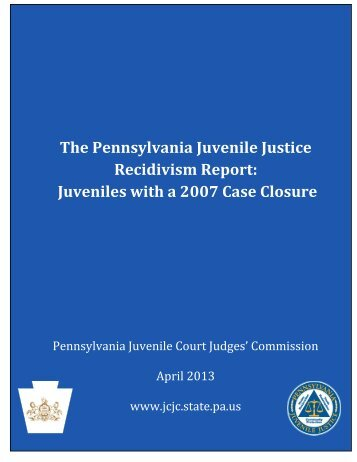 2007 Recidivism Report - Pennsylvania Council of Chief Juvenile ...