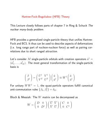 Hartree-Fock-Bogoliubov (HFB) Theory This Lecture closely follows ...