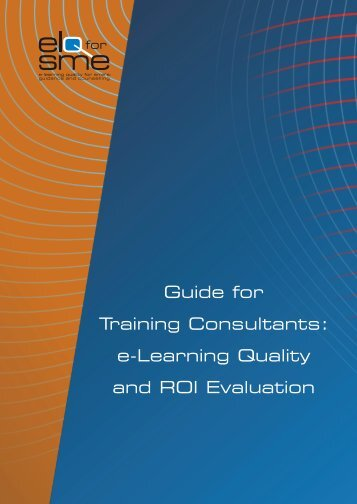 Guide for Training Consultants: e-Learning Quality and ROI ... - Cecoa