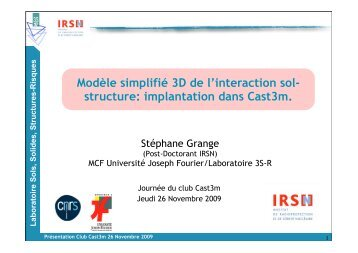 Macro-élément d'interaction sol-structure simulant le ... - Cast3M