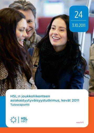 HSL:n joukkoliikenteen asiakastyytyväisyystutkimus, kevät 2011