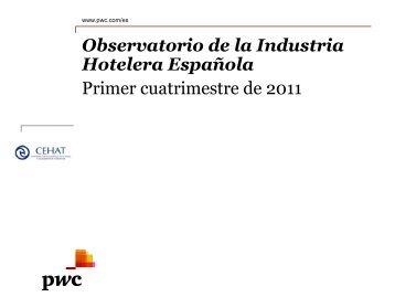 Observatorio de la Industria Hotelera Española Primer ... - pwc