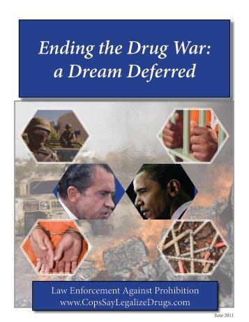 Ending the Drug War - Law Enforcement Against Prohibition