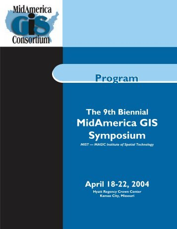 View the Final Program (PDF) - MidAmerica GIS Consortium