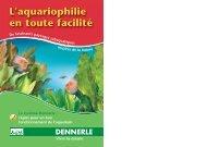 L'aquariophilie en toute facilité - Dennerle
