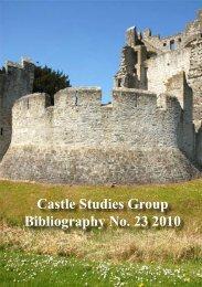 Castle Studies Group Bibliography No. 23 2010