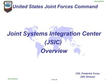 Joint Systems Integration Center (JSIC) Overview - AFCEA Belvoir