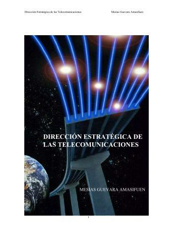 dirección estratégica de las telecomunicaciones - Gestiopolis