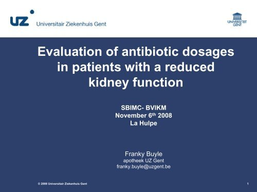 Evaluation of antibiotic dosages in patients with a reduced kidney ...