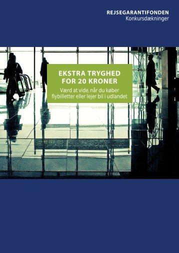EKSTRA TRYGHED FOR 20 KRONER - Rejsegarantifonden