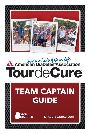 team captain guide - Tour de Cure - American Diabetes Association