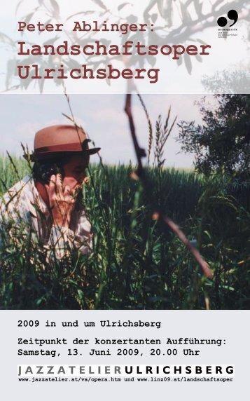 Peter Ablinger: Landschaftsoper Ulrichsberg - Klingt