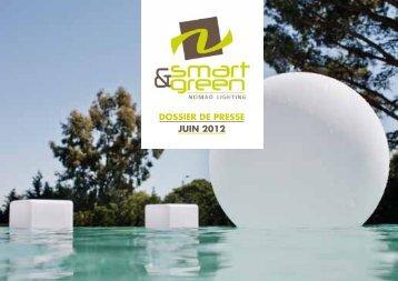 DOSSIER DE PRESSE JUIN 2012 - Smart & Green