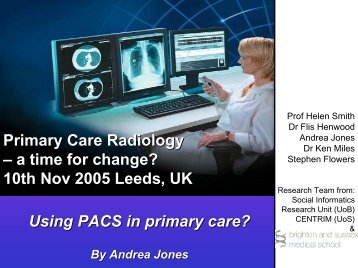 Using PACS in Primary Care - Computing, Mathematical and ...