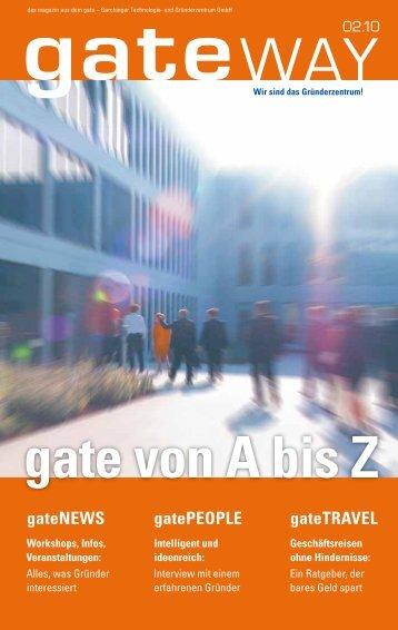 Das gate von A bis Z - Gate Garching