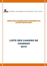 Liste des Cahiers des Charges - Chambre de commerce et d ...